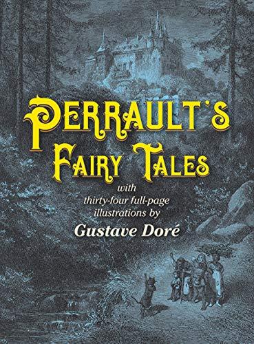 Perrault's Fairy Tales (Dover Children's Classics) ()