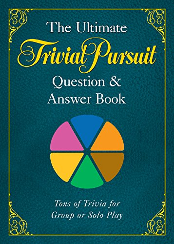 The Ultimate TRIVIAL PURSUIT® Question & Answer Book