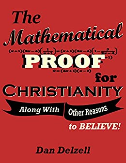 The mathematical proof for christianity along with other reasons the mathematical proof for christianity along with other reasons to believe by fandeluxe Gallery
