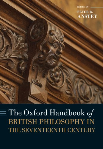 Download The Oxford Handbook of British Philosophy in the Seventeenth Century (Oxford Handbooks in Philosophy) Pdf