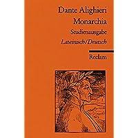 Monarchia - Studienausgabe, Lateinisch / Deutsch