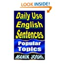 Daily Use English Sentences: Popular Topics (English Daily Use) (Volume 26)