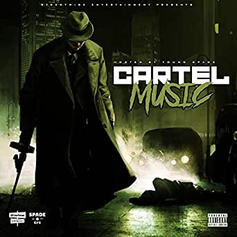 Cartel Music [Explicit] by Young Spade on Amazon Music ...