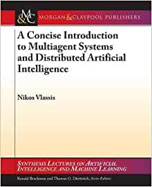 A Concise Introduction to Multiagent Systems and