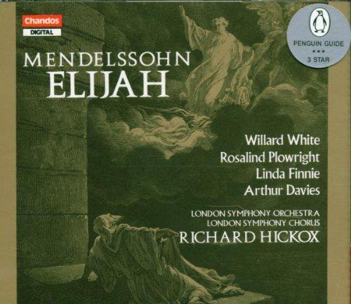 Mendelssohn: Elijah Oratorio, Op. 70 ()