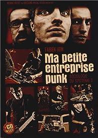 Ma petite entreprise punk par Fabien Hein