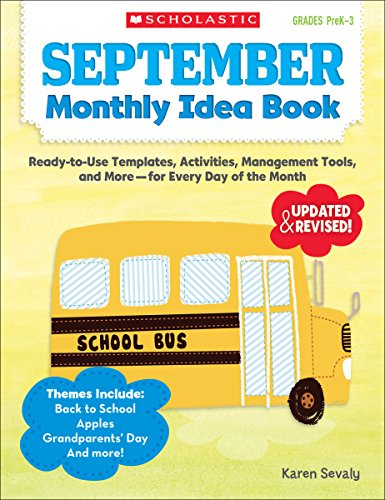 September Monthly Idea Book: Ready-to-Use Templates, Activities, Management Tools, and More - for Every Day of the Month (Teachers Book Friend Idea)