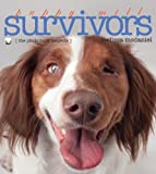 Puppy-Mill Survivors, Melissa McDaniel, 0984590358