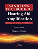Sandlin's Textbook of Hearing Aid Amplification: Technical and Clinical Considerations