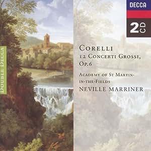 Corelli: 12 Concerti Grossi, Op. 6