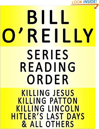 BILL O'REILLY - SERIES READING ORDER (SERIES LIST) - IN ORDER