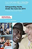 Safeguarding Adults Under the Care Act 2014 (Knowledge in Practice)