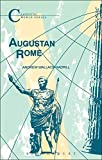 Augustan Rome (Classical World Series)