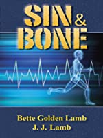 Sin & Bone (The Gina Mazzio RN Medical Series Book 2)