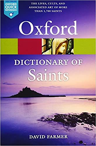 The Oxford Dictionary of Saints, Fifth Edition Revised (Oxford Quick Reference)