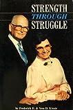 Strength Through Struggle, Frederick E. Kinzie and Vera D. Kinzie, 0912315989