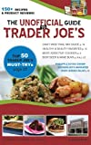 The Unofficial Guide to Trader Joe's, Jovanna Brooks, 061537008X