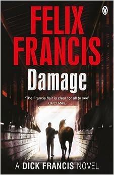 Book Damage (Francis Thriller) by Felix Francis (2015-07-02)