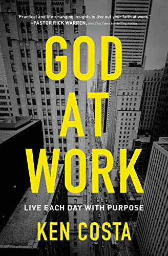 (God at Work: Live Each Day with)