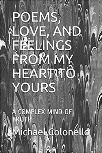 Poems Love And Feelings From My Heart To Yours A Complex Mind Of