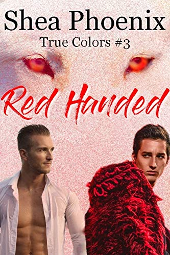 Red Handed An Mm Mpreg Romance True Colors Book 3 Kindle
