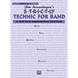 S*t*r*i*c*t-ly [Strictly] Technic for Band (A Third Level Supplementary Band Book): Horn in F