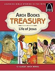 Arch Books Treasury: Life of Jesus