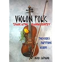 Violon folk: Tablatures et partitions violon (French Edition)