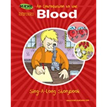 An Introduction to the Blood Sing-A-Long Storybook