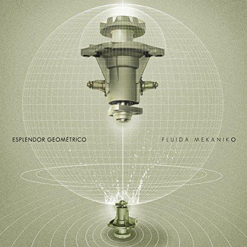Esplendor Geometrico - Fluida Mekaniko - (GR CD2140) - Limited Edition - CD - FLAC - 2017 - D2H Download