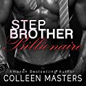 Stepbrother Billionaire Audiobook by Colleen Masters Narrated by Eli Walker