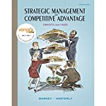 VangoNotes for Strategic Management and Competitive Advantage: Concepts and Cases, 2/e | Jay Barney,William Hesterly