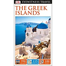 DK Eyewitness Travel  The Greek Islands (Eyewitness Travel Guide)