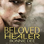 Beloved Healer | Bonnie Dee