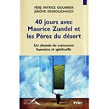 40 jours avec Maurice Zundel et les Pères du désert (ASKETES) (French Edition)