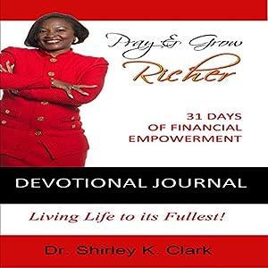 Pray & Grow Richer Devotional Journal Audiobook
