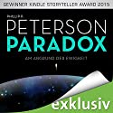 Paradox: Am Abgrund der Ewigkeit Audiobook by Phillip P. Peterson Narrated by Heiko Grauel