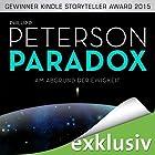 Am Abgrund der Ewigkeit (Paradox 1) Hörbuch von Phillip P. Peterson Gesprochen von: Heiko Grauel