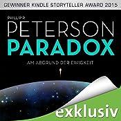 Am Abgrund der Ewigkeit (Paradox 1)   Phillip P. Peterson