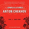 The Complete Stories of Anton Chekhov, Vol. 1: 1882–1885 Audiobook by Anton Chekhov Narrated by Anthony Heald