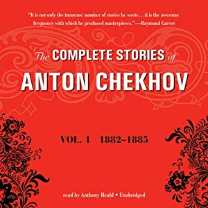The Complete Stories of Anton Chekhov, Vol. 1 Audiobook