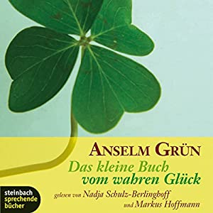 Das kleine Buch vom wahren Glück Hörbuch