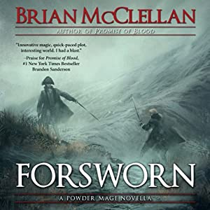 Forsworn: A Powder Mage Novella Audiobook