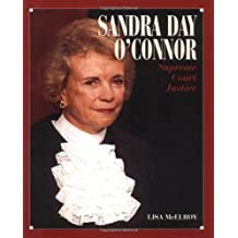 Sandra Day O'Connor: Supreme Court Justice (Gateway Biography) by Lisa Mcelroy (2003-08-03)