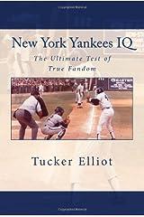 New York Yankees IQ: The Ultimate Test of True Fandom Paperback