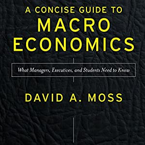 A Concise Guide to Macroeconomics, Second Edition Audiobook