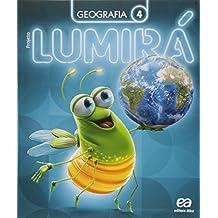 Projeto Lumirá. Geografia. 4º Ano - 2ª Ed. - 2015