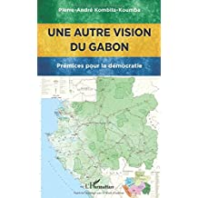 Une autre vision du Gabon