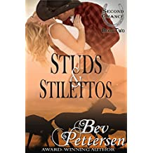 STUDS AND STILETTOS (Second Chance Book 2)