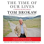 The Time of Our Lives | Tom Brokaw